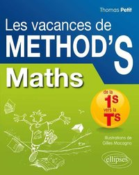 Les vacances de Method'S Maths de la 1re S vers la terminale S