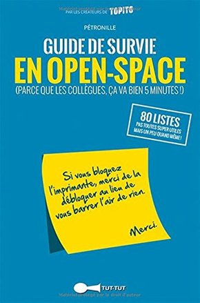 Guide de survie en open-space