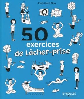 P.-H.Pion- 50 exercices de lâcher-prise