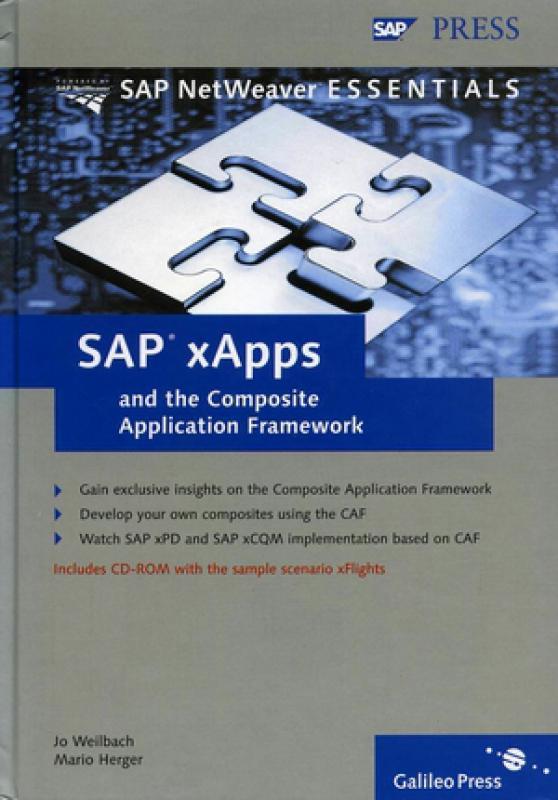 SAP xApps and the Composite Application Framework - J  Weilbach, M     -  Librairie Eyrolles