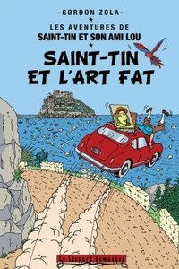 Saint-tin et l'art fat