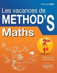 Les vacances de Method'S Maths de la 2de vers la 1re S