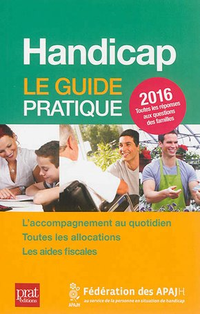 Handicap - Le guide pratique - 2016