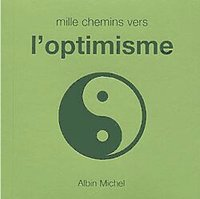 Mille chemins vers l'optimisme