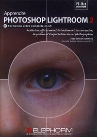 Apprendre Adobe Photoshop Lightroom 2