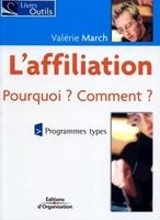 Valérie March - L'affiliation - pourquoi ? comment ?