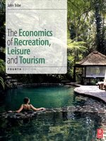 Economics of recreation, leisure and tourism  fourth edition