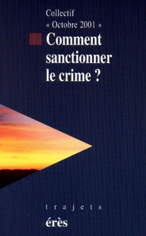 Comment sanctionner le crime ?