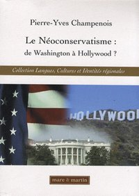 Le néoconservatisme : de Washington à Hollywood ?