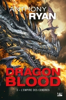 Dragon blood, t3 : l'empire des cendres