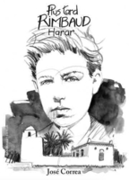 Plus tard ; rimbaud ; harar