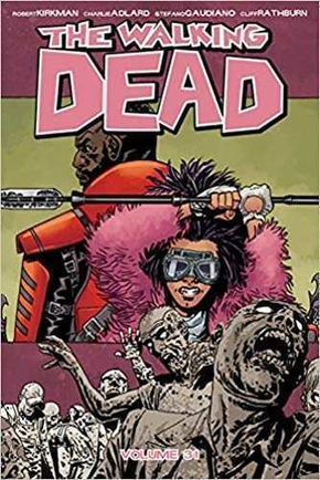 The walking dead - Tome 31