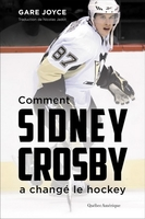 Comment sidney crosby a change le hockey