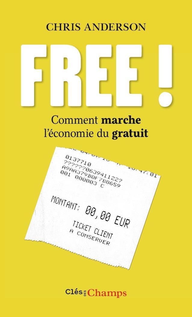 free comment marche l ?conomie du gratuit