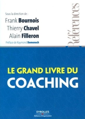 F.Bournois, T.Chavel, A.Filleron- Le grand livre du coaching