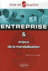 Entreprise Et Enjeux De La Mondialisation Mokhtar Lakehal Librairie Eyrolles