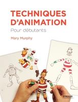 Mary Murphy - Techniques d'animation pour débutants