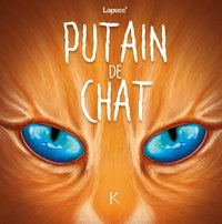 Putain de chat - Tome 6