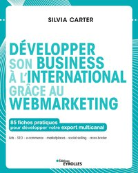 Développer son business à l'international grâce au webmarketing