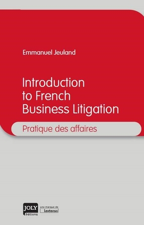 Introduction to french business litigation