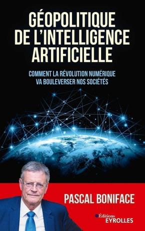 P.Boniface- Géopolitique de l'intelligence artificielle