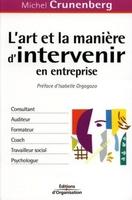 Michel Crunenberg - L'art et la manière d'intervenir en entreprise