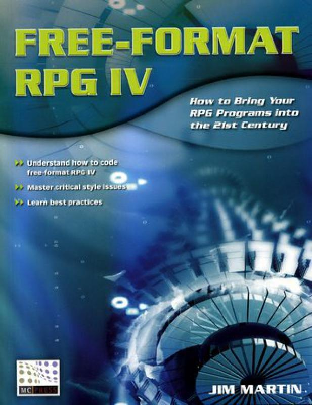 Free-Format RPG IV - How to Bring Your RPG Programs into the 21st    -  Librairie Eyrolles