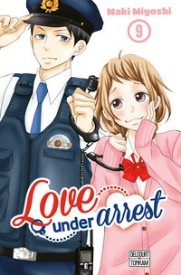 Love under arrest - Tome 09