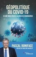 P.Boniface - Géopolitique du Covid-19
