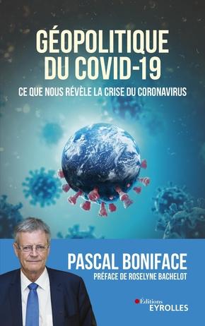 P.Boniface- Géopolitique du Covid-19