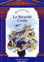 Raconte-moi la securite civile