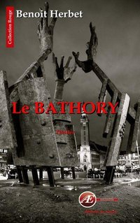 Le bathory - thriller