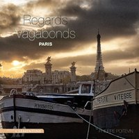 Paris, regards vagabonds