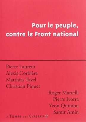 Pour le peuple, contre le Front national