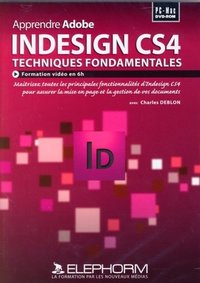 Apprendre Adobe Indesign CS4 - Techniques fondamentales