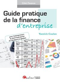 Guide pratique de la finance d'entreprise