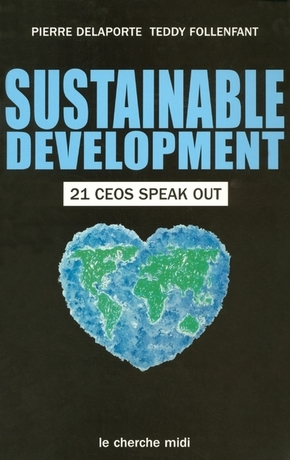 Sustainable development - 21 ceos speak out -anglais-