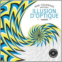 Mini coloriage antistress - Illusions d'optique