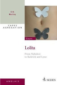 Lolita - from nabokov to kubrick and lyne
