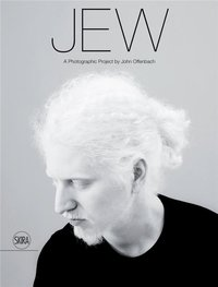 Jew a photographic project by john offenbach