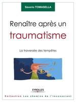 S.Tomasella - Renaître après un traumatisme