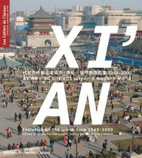 Xi'An - An ancient city in a modern world