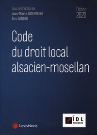 Code du droit local Alsacien-Mosellan 2019