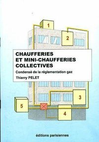 Chaufferies et mini-chaufferies collectives