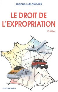 Le droit de l'expropriation
