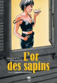 L'or des sapins - Tome 2