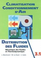 Climatisation - Conditionnement d'air - Tome 3.1 - Distribution des fluides