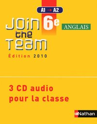 Join the team 6e 2010 - 3 cd classe