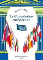 Raconte-moi la commission europeenne