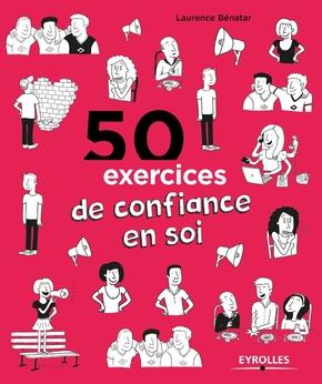 Laurence Bénatar- 50 exercices de confiance en soi